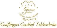 Gaißingers Gasthof Schlossbräu